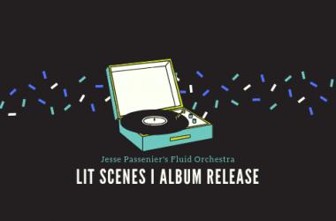 LIT SCENES | ALBUM RELEASE